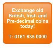 Exchange old British, Irish and Pre-decimal coins today