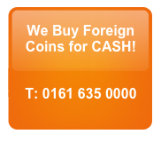 We buy ALL foreign coins